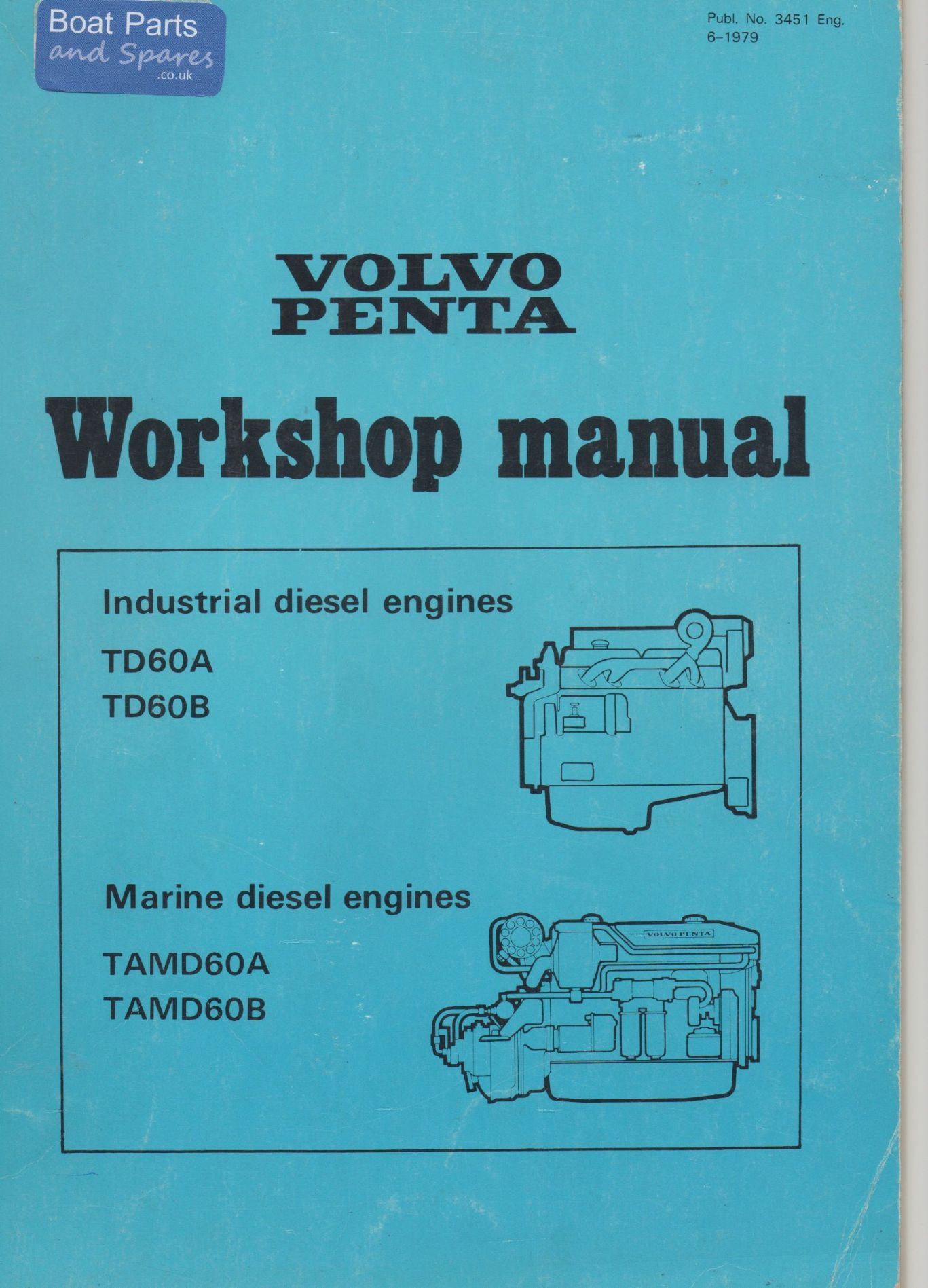 Volvo Penta TD60A, TD60B, TAMD60A, TAMD60B Workshop Manual